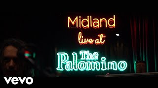 Midland - Cheatin' Songs (Live From The Palomino)