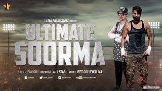 Ultimate Soorma – J Star Punjabi Video Download New Video HD