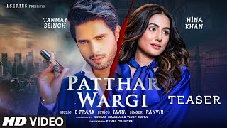 Patthar Wargi – B Praak Ft Ranvir Video HD