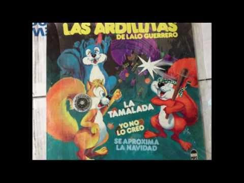 Las Ardillitas de lalo Guerrero - Yo no lo creo (si no lo veo).mpg