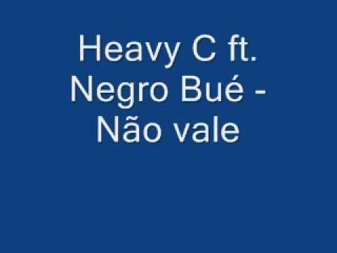 Baixar Heavy C ft. Negro Bué - Não vale