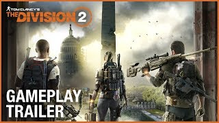 The Division 2 - E3 2018 Gameplay Trailer