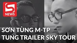 Sơn Tùng M-TP vuốt tóc cực ngầu trong trailer Sky Tour 2019
