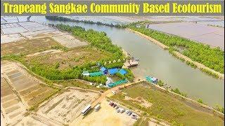 Kampot Province Trip 01 - Visit Trapeang Sangkae Ecotourism Community