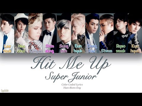 Super Junior (슈퍼주니어) – Hit Me Up (Color Coded Lyrics) [Han/Rom/Eng]
