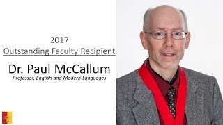 '2017 Outstanding Faculty Recipient - Dr. Paul McCallum