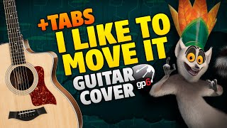 I Like To Move It. Fingerstyle Guitar Tabs (Madagascar OST)