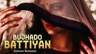 Bujhado Battiyan – Japji Khaira