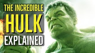 The Incredible Hulk (EXPLAINED)
