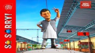 So Sorry   Gathbandhan Express