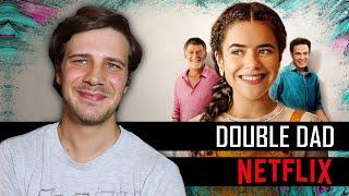 Double Dad (Pai em Dobro) - Netflix Review
