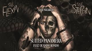 YoungBoy Never Broke Again - Suited Panamera (feat. Quando Rondo) [Official Audio]