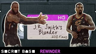 J.R. Smith's NBA Finals blunder deserves a deep rewind | Warriors vs Cavaliers 2018
