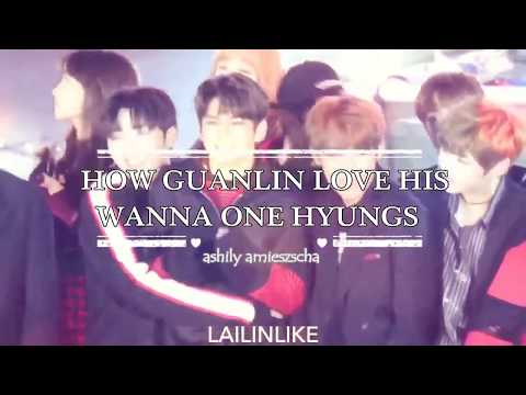 HOW GUANLIN LOVES HIS HYUNGS || WANNA ONE