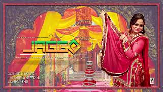 Jaggo – Gurlez Akhtar – Desi Crew