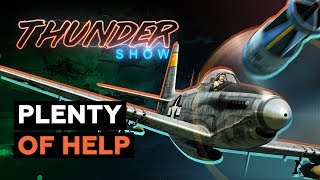 Thunder Show: Plenty of help