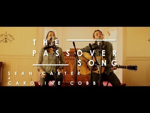 'The Passover Song' | Sean Carter