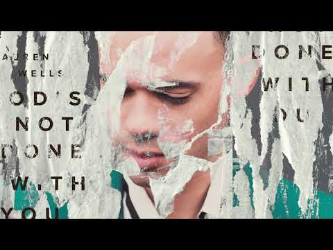 Tauren Wells - God's Not Done with You (Visualizer)