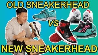 OLD SNEAKERHEAD VS. NEW SNEAKERHEAD