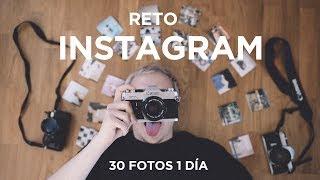 30 FOTOS EN 1 DÍA *RETO INSTAGRAM*