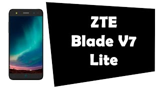 Video ZTE Blade V7 Lite eBoesmw10Xc