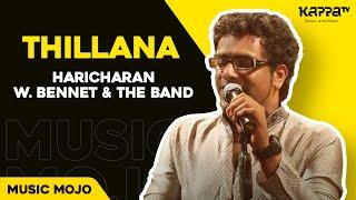 Thillana - Haricharan w. Bennet & the band - Music Mojo Kappa TV