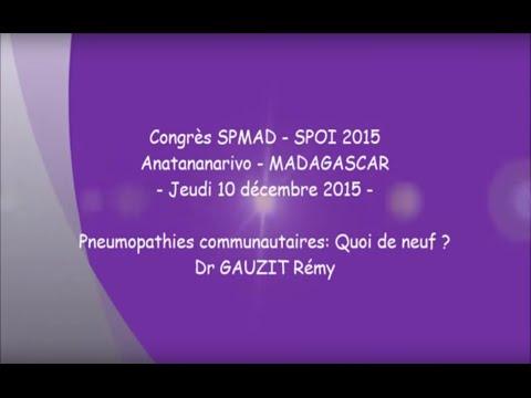 Pneumopathies communautaires. Quoi de neuf. Dr GAUZIT Rémy