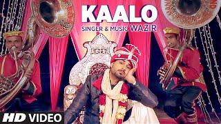 Kaalo – Wazir