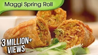 Maggi Noodles Spring Roll..