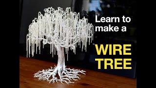 LEARN TO MAKE A WIRE TREE | WEEPING WILLOW | SINGHSWOOD