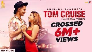 Tom Cruise – Anirudh Sharma
