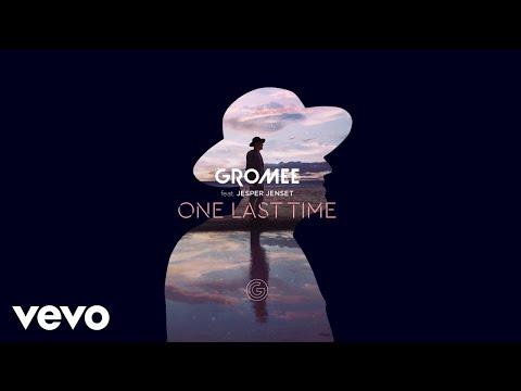 Gromee - One Last Time (Audio) ft. Jesper Jenset