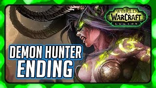 WOW Legion 🌟 Demon Hunter Ending - Class Order Hall Campaign Finale