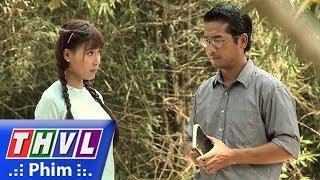THVL | Duyên nợ ba sinh - Tập 29[2]: Tuấn bất ngờ khi biết được Phù Dung tên thật là Nhị Hà