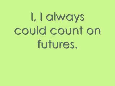 Futures by Jimmy Eat World lyrics