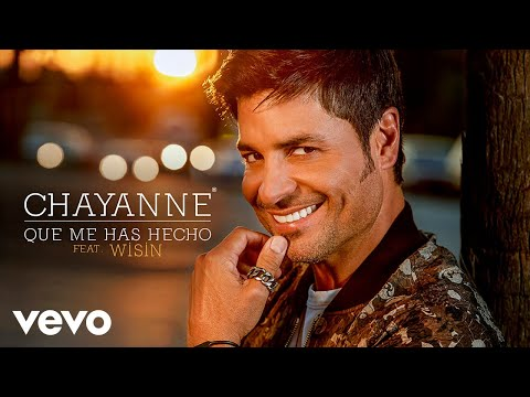 Chayanne - Qué Me Has Hecho (Audio) ft. Wisin