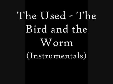 The Used - The Bird and the Worm Instrumentals.wmv