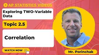 AP Statistics: Topic 2.5 Correlation