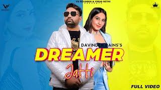 Dreamer – Jatti Davinder Bains Ft Shivani Saharan