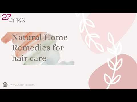 Natural Home Remedies for hair care