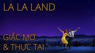 La La Land: Giấc mơ và Thực tại