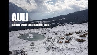 Beautiful Auli in 2019 | Uttarakhand - Land Of Gods