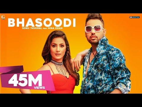 BHASOODI : Sonu Thukral ft. Hina Khan (Full Song) Pardhaan - Preet Hundal