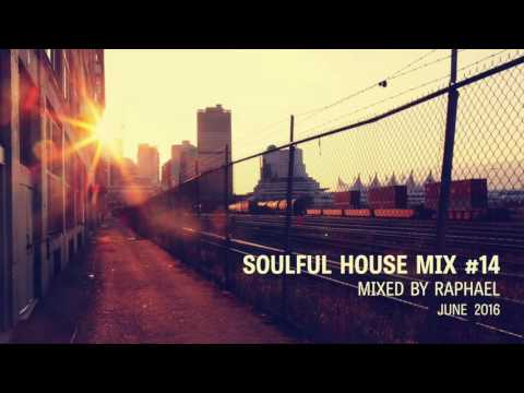 SOULFUL HOUSE MIX #14