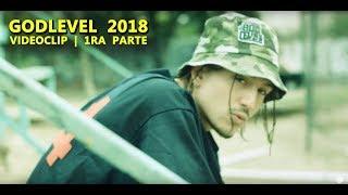 GOD LEVEL 2018 (Parte 1) Chystemc, Aerstame, Jeff Turner, Ali aka Mind, Akapellah, Semillah Skillz