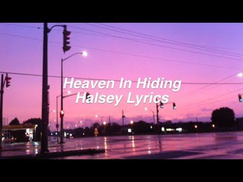 Heaven in Hiding || Halsey Lyrics