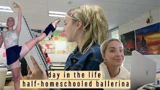 day in the life of a half-online schooled ballerina