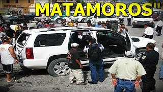Graban Balaceras en Matamoros, Tamaulipas deja 14 Muertos [Febrero 2015]