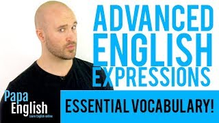 5 English Expressions YOU NEED TO KNOW! - Advanced English Vocabulary
