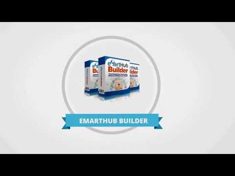 eMart Hub Builder Review and $30000 Bonus - eMart Hub Builder 80% DISCOUNT